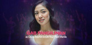 Gab Pangilinan to play Gloria Estefan in On Your Feet Manila