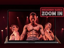 Broadway Bares: Zoom In starts streaming on August 1