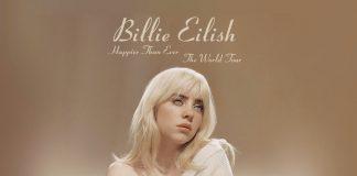 Billie Eilish Happier Then Ever World Tour